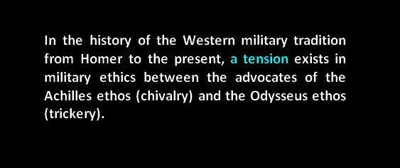 mildec cyberdec odysseus vs achilles chivalry vs trickery