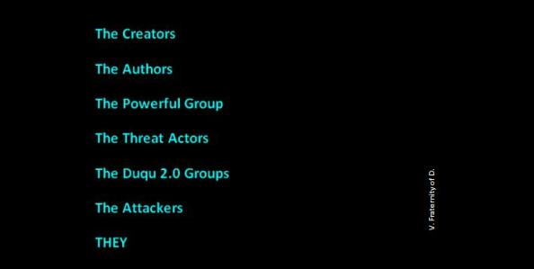 Names of THEY cyber attackers
