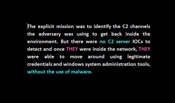 no C2 and no use of malware